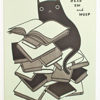 Read 'Em and Weep - Letterpress Print for Book Lovers