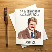 Ron Swanson Nick Offerman Parks and Recreation Funny Anniversary Card Valentines Day Card FREE SHIPPING