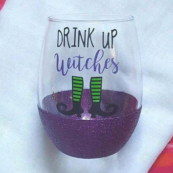 Drink Up Witches Wine Glass, Halloween Wine Glass, Glitter Wine Glass Witch Wine Glass, Fall Wine Glass, Halloween