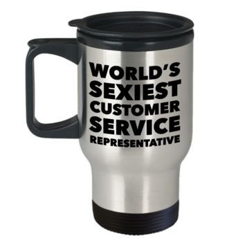 World's Sexiest Customer Service Rep Travel Mug Stainless Steel Insulated Coffee Cup