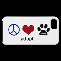 Peace, Love, Adopt iPhone 5 Cover from Zazzle.com