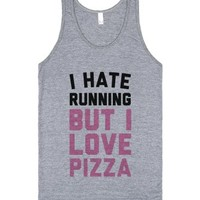 I Hate Running But I Love Pizza-Unisex Athletic Grey Tank