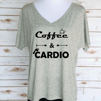 Coffee & Cardio Slouchy V-Neck T-Shirt. Coffeee Lover Themed T-Shirt. Women's Casual Graphic Tees.