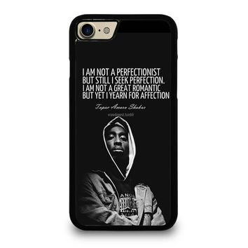 QUOTE INSPIRATION TUPAC 2PAC iPhone 4/4S 5/5S/SE 5C 6/6S 7 8 Plus X Case