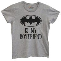 Womens Batman Is My Boyfriend Tshirt