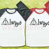 Always Harry Potter TShirts Deathly Hallows Shirts Unisex TShirts Women TShirts Men TShirts Harry Potter TShirts Baseball TShirts