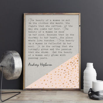 Audrey Hepburn quote printable, The beauty of a woman, instant download, inspirational quote, motivational art, beauty of typography