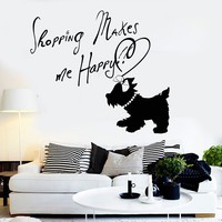 Vinyl Wall Decal Quote Girl Room Dog Shopping Fashion Woman Stickers Unique Gift (ig3653)