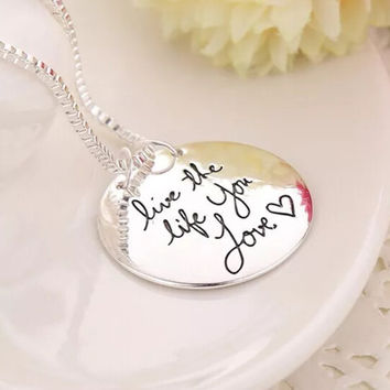 Life the Life You Love 2-sided stamped Pendant
