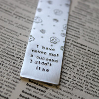 Metal Stamped Personalised Bookmark - I Have Never Met a Cupcake I Didnt Like