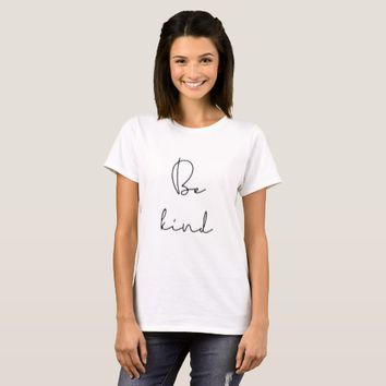 Be kind women's t-shirt