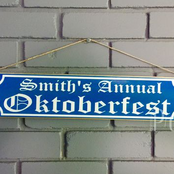18x6 Custom Name Oktoberfest Wood Sign