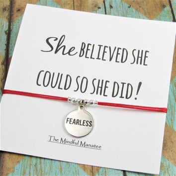 Fearless Bracelet | She Believed She Could Card | Fearless Charm Bracelet | Best Friend Gift | Friendship Bracelet | Fearless Charm