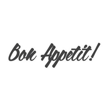 wall quote - Bon Appetit!