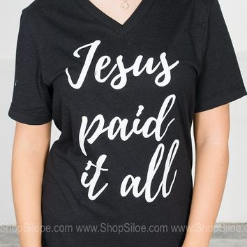Jesus Paid It All Tee