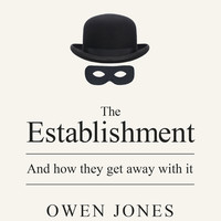 The Establishment: And how they get away with it Paperback – 1 Mar 2015