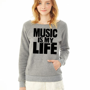 Music is my life 7 ladies sweatshirt