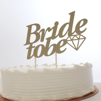 Bacholerette Cake Topper in Glitter Gold - Wedding, Engagement, Bridal Shower, Bacholerette Cake Topper in Glitter Gold