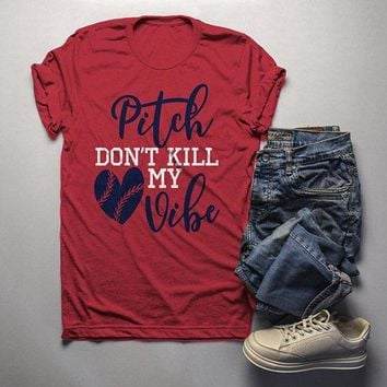 Men's Funny Baseball T Shirt Pitch Don't Kill My Vibe Shirt Pitcher Shirts Heart Tee