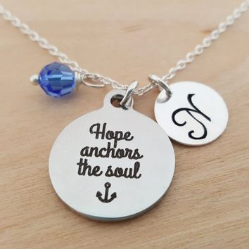Hope Anchors The Soul Charm Necklace -  Swarovski Birthstone - Custom Initial - Personalized Sterling Silver Necklace / Gift for Her