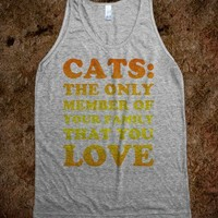 Cats: The only member you love - Worst Fear Clothing
