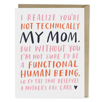 Not Technically My Mom card