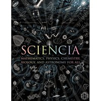 Sciencia : Mathematics, Physics, Chemistry, Biology, and Astronomy for All - Walmart.com