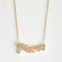 Cats What's My Feline Again? Necklace by ModCloth