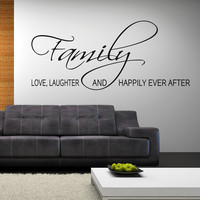Family love, laughter, and happily ever after wall decal quote