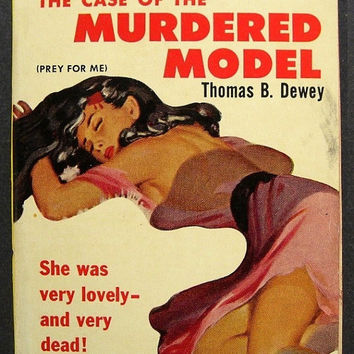 Vintage 1950s Pulp Fiction Novel / The Case of the Murdered Model / Thomas B. Dewey / Vintage Book / 50s Paperback / Mystery Thriller