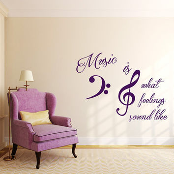 Music Quote Wall Decal Music is What Feelings Sound Like Decals Vinyl Stickers Nursery Home Bedroom Decor T87