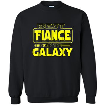 Best Fiance In The Galaxy Funny Boyfriend Girlfriend T Shirt Printed Crewneck Pullover Sweatshirt