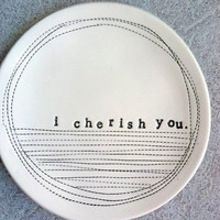 5 dish i cherish you MADE TO ORDER by mbartstudios on Etsy
