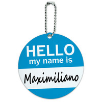 Maximiliano Hello My Name Is Round ID Card Luggage Tag