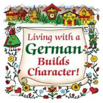 German Gift Ceramic Wall Plaque: Living With A German