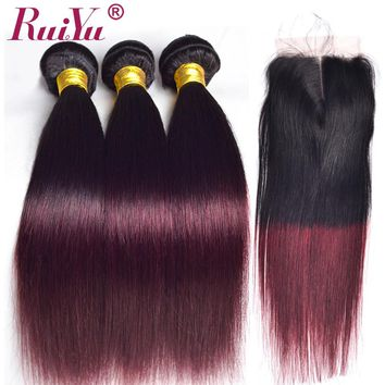 RUIYU Ombre Brazilian Straight Hair Weave Bundles With Closure 1B/Burgundy Ombre Human Hair Bundles With Closure 99JRed Non Rem