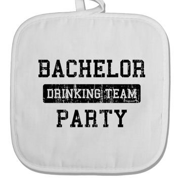 Bachelor Party Drinking Team - Distressed White Fabric Pot Holder Hot Pad