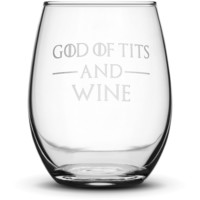 Wine Glass with Game of Thrones Quote, God of Tits and Wine, Hand Etched
