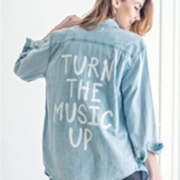 TURN THE MUSIC UP Vintage Denim Shirt