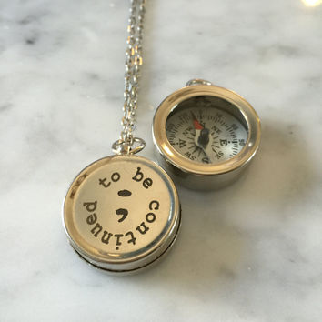 Working Compass Necklace, To Be Continued Necklace, Motivational Necklace, Inspirational Necklace, Small Compass, Gift for Her