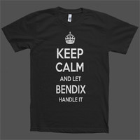 Keep Calm and let Bendix Handle it Personalized Name T-Shirt