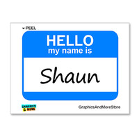 Shaun Hello My Name Is Sticker
