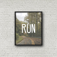 RUN, Motivational Poster, Inspirational Wall Art, Running Quote, Fitness Motivation, Quote Art, Printable, Instant Download, Home Decor, Art