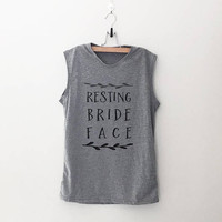 Resting bride face bachelorette shirt funny bridal party shirts bridemaid tank wedding party shirt bechelorette party tank bride shirt gifts