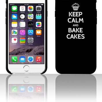 Keep calm and bake cakes 5 5s 6 6plus phone cases