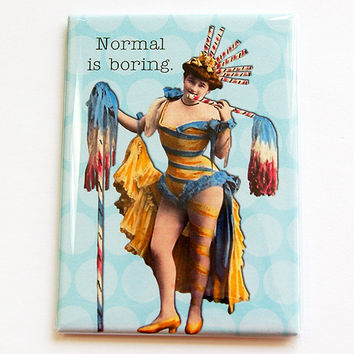 Fridge magnet, Kitchen magnet, Humor, Magnet, Funny Magnet, ACEO, Retro, stocking stuffer, secret santa gift, Normal is boring (4431)