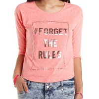 Forget the Rules Graphic Tee by Charlotte Russe