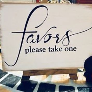 Favors Easel Sign Please Take Rustic Chic Wedding Party