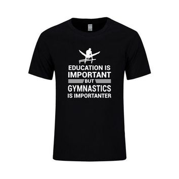 "Men's Gymnastics T-Shirt ""Education Important But Gymnastics is Importanter"" Black"
