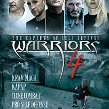 Alain Formaggio & Alessandro Del Pia & --Warriors 4 - The Experts of Self Defense: Krav Maga, Kapap, Close Combat, Pro Self Defense and Sambo